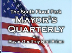 South Floral Park Mayor's Quarterly