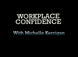 Workplace Confidence